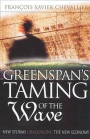 Greenspan's Taming of the Wave: Or a Golden Age Revisited