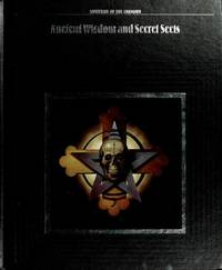 image of Ancient Wisdom and Secret Sects (Mysteries of the Unknown Ser.)
