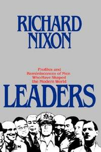 Leaders by  Richard Nixon - Signed First Edition - 1982 - from Black Dog Books and Biblio.com