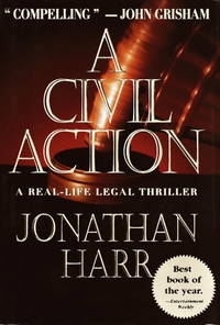 A Civil Action by Jonathan Harr - First Edition - 1995 - from Avenue Victor Hugo Books LLC and Biblio.com