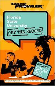 College Prowler: Florida State University Off the Record