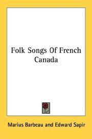 Folk Songs Of French Canada