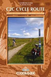 The C2C Cycle Route (Cicerone Guides)