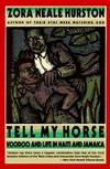 image of Tell My Horse : Voodoo and Life in Haiti and Jamaica
