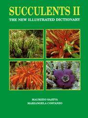 Succulents II - The New Illustrated Dictionary