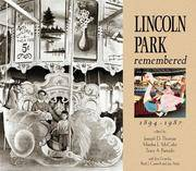 Lincoln Park Remembered, 1894-1987