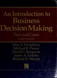 An Introduction to Business Decision Making: Text and Cases