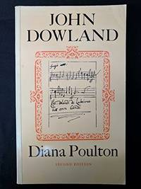 John Dowland by  Diana Poulton - Paperback - 1982 - from Moe's Books and Biblio.com