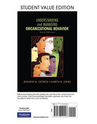 Understanding and Managing Organizational Behavior, Student Value Edition (6th Edition)