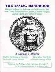 Essiac Handbook : A Shaman's Blessing  (Stapled Handbook Binding)