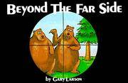 Beyond the Far Side by  Gary Larson - Paperback - 1983 - from Top Notch books (SKU: 327196)