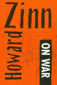 Howard Zinn On War