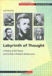 Labyrinth of Thought: A History of Set Theory and Its Role in Modern Mathematics (Science Networks. Historical Studies) by  Erhard  Scholz - Hardcover - 1999 - from Zubal Books and Biblio.com