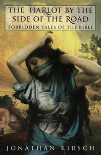 The Harlot by the Side of the Road  Forbidden Tales of the Bible