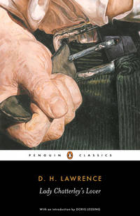 Lady Chatterley's Lover: Cambridge Lawrence Edition (Penguin Classics) by Lawrence, D. H