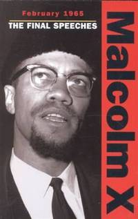 image of February 1965: The Final Speeches (Malcolm X speeches & writings)