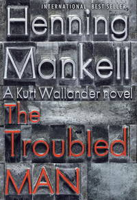 The Troubled Man *Signed 1st US*