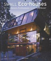 Small Eco-Houses  (German, English and French Edition)