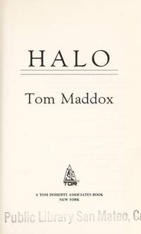 Halo by  Tom Maddox - Signed First Edition - 1991 - from Fred Lowrance Books  and Biblio.com