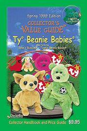 Spring 1999 Collector's Value Guide To Ty Beanie Babies