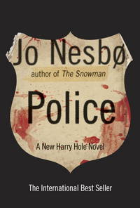 Police: A Harry Hole Novel