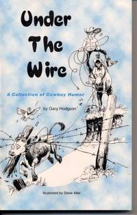 Under the Wire: A Collection of Cowboy Humor