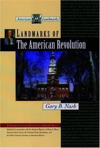 Landmarks of the American Revolution (American Landmarks)
