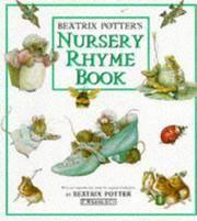 BEATRIS POTTER'S NURSERY RHYME BOOK.