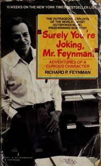 Surely You're Joking, Mr. Feynman!: Adventures of a Curious Character by Richard P. Feynman - 1986-05-06 - from Books Express and Biblio.com