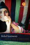 image of Veiled Sentiments: Honor and Poetry in a Bedouin Society