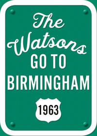 image of The Watsons Go to Birmingham, 1963