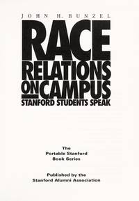 Race Relations on Campus: Stanford Students Speak (Portable Stanford)