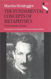 image of The Fundamental Concepts of Metaphysics: World, Finitude, Solitude