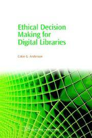Ethical Decision Making for Digital Libraries by Cokie G Anderson - Paperback - 2006 - from MB Books and Biblio.com