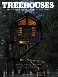 image of Treehouses: The Art and Craft of Living Out on a Limb