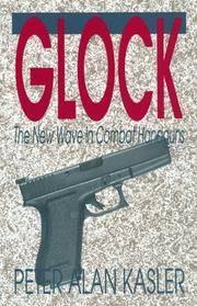 Glock by  Peter Alan Kasler - 1st - 1992 - from AardBooks (SKU: MAIN019236I)