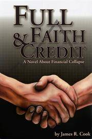 Full Faith and Credit: A Novel About Financial Collapse