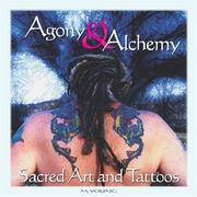 Agony and Alchemy : Sacred Art and Tattoos