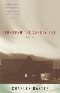 Through the Safety Net: Stories