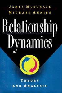RELATIONSHIP DYNAMICS: Theory and Analysis