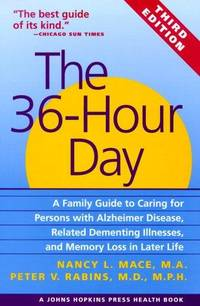 The 36-Hour Day (3rd Edition)   A Family Guide to Caring for Persons with  Alzheimer Disease,...