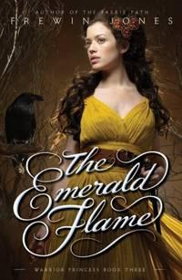Emerald Flame, The - Warrior Princess Book 3