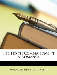 image of The Tenth Commandment: A Romance
