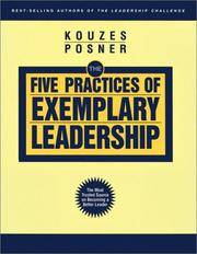 The Five Practices of Exemplary Leadership (J-B Leadership Challenge: Kouzes/Posner) by James M. Kouzes; Barry Z. Posner - Paperback - 2003-04-14 - from Ergodebooks and Biblio.com