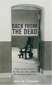Back from the Dead: One Woman's Search for the Men Who Walked Off America's Death Row (signed)