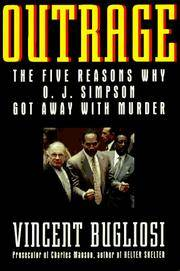 image of Outrage: The Five Reasons Why O.J. Simpson Got Away With Murder
