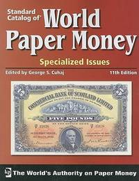 Standard Catalog Of World Paper Money - Specialized Issues