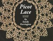 PICOT LACE: A NEW LIGHT ON TATTING / A NEW TWIST ON BEADING - INNOVATIVE BEADWORK