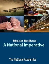 Disaster Resilience: A National Imperative (Emergency Preparedness / Disaster Management)