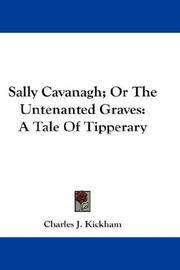Sally Cavanagh; Or The Untenanted Graves: A Tale Of Tipperary